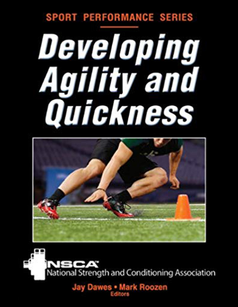 Developing Agility and Quickness for Sport Performance